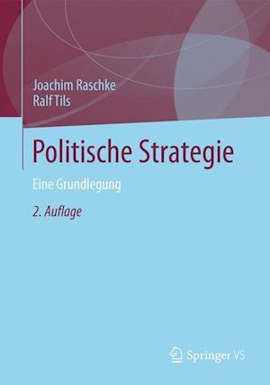 Politische Strategie af Ralf Tils, Joachim Raschke