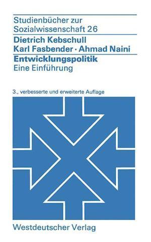 Entwicklungspolitik af Dietrich Kebschull