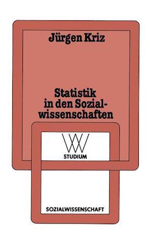 Statistik in den Sozialwissenschaften af Jurgen Kriz