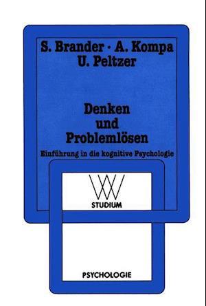 Denken Und Problemlosen af Ulf Peltzer, Sylvia Brander, Ain Kompa