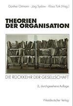 Theorien der Organisation af Gunther Ortmann