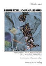 Berufsziel Journalismus af Claudia Mast