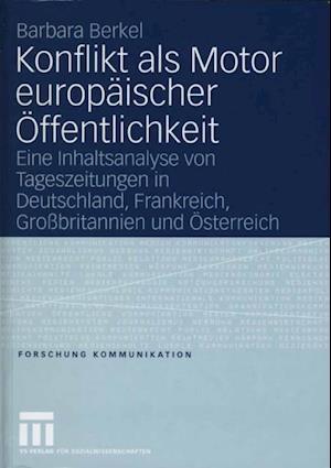 Konflikt als Motor europaischer Offentlichkeit af Barbara Berkel