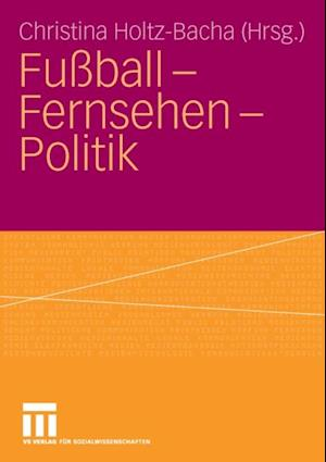 Fuball - Fernsehen - Politik