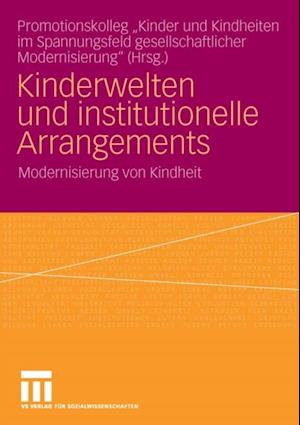 Kinderwelten und institutionelle Arrangements