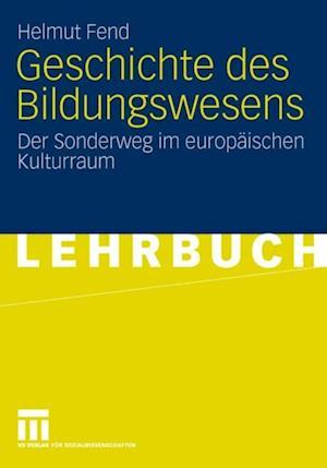 Geschichte des Bildungswesens af Helmut Fend