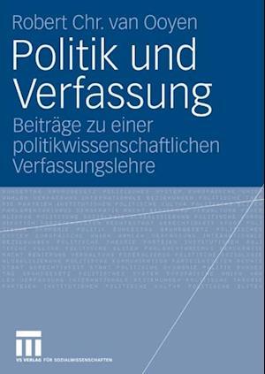 Politik und Verfassung af Robert Chr. Van Ooyen