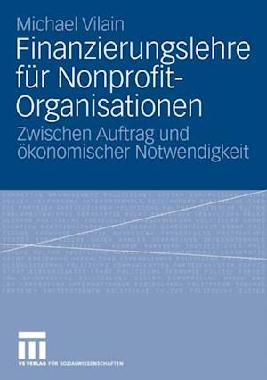 Finanzierungslehre fur Nonprofit-Organisationen af Michael Vilain