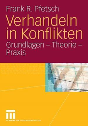 Verhandeln in Konflikten af Frank R. Pfetsch