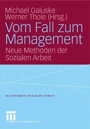 Vom Fall zum Management