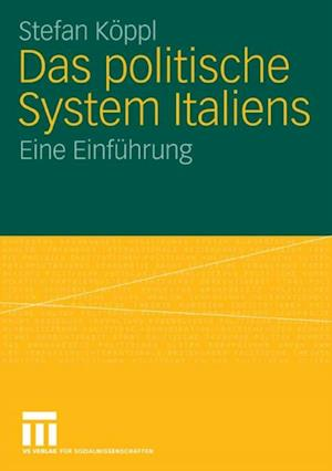 Das politische System Italiens af Stefan Koppl