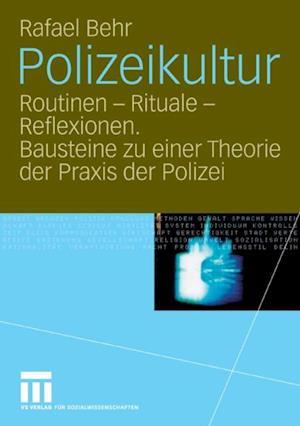 Polizeikultur af Rafael Behr