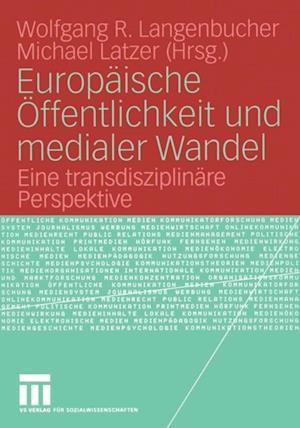Europaische Offentlichkeit und medialer Wandel