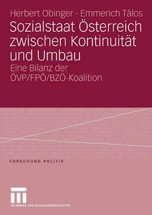 Sozialstaat Osterreich zwischen Kontinuitat und Umbau af Herbert Obinger, Emmerich Talos