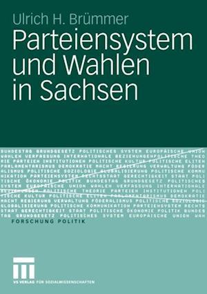 Parteiensystem und Wahlen in Sachsen af Ulrich H. Brummer