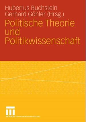 Politische Theorie und Politikwissenschaft