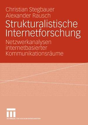 Strukturalistische Internetforschung af Christian Stegbauer, Alexander Rausch