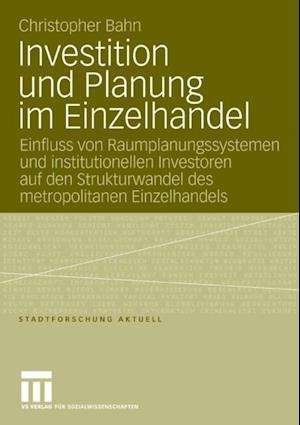 Investition und Planung im Einzelhandel af Christopher Bahn