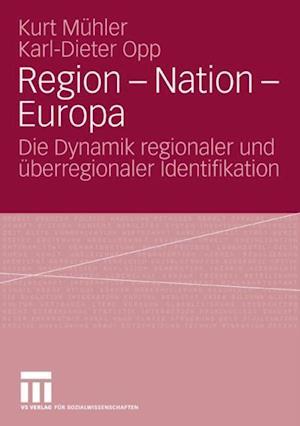 Region - Nation - Europa af Kurt Muhler, Karl-Dieter Opp
