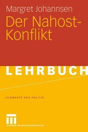 Der Nahost-Konflikt af Margret Johannsen