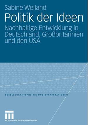 Politik der Ideen af Sabine Weiland