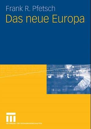 Das neue Europa af Frank R. Pfetsch