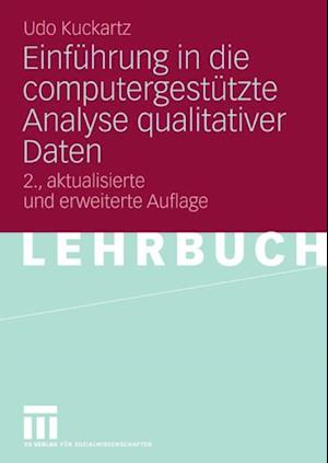 Einfuhrung in die computergestutzte Analyse qualitativer Daten af Udo Kuckartz