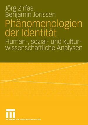 Phanomenologien der Identitat af Benjamin Jorissen, Jorg Zirfas