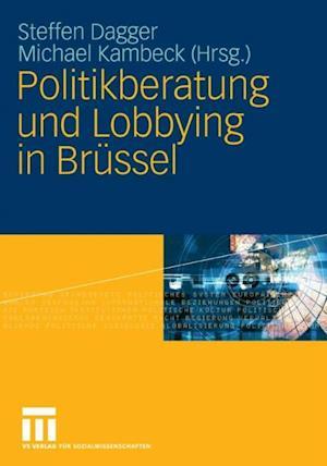 Politikberatung und Lobbying in Brussel