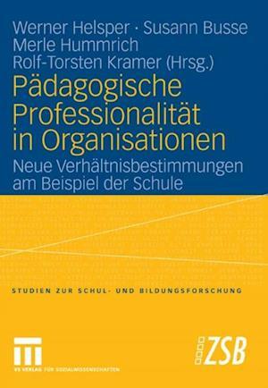 Padagogische Professionalitat in Organisationen