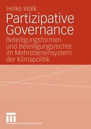 Partizipative Governance af Heike Walk