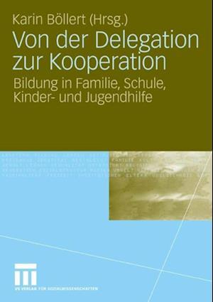 Von der Delegation zur Kooperation