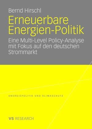 Erneuerbare Energien-Politik af Bernd Hirschl