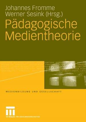 Padagogische Medientheorie