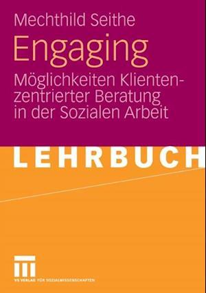 Engaging af Mechthild Seithe