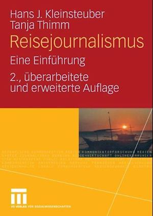 Reisejournalismus af Hans J. Kleinsteuber, Tanja Thimm