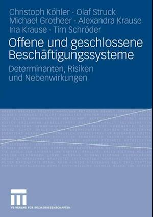Offene und geschlossene Beschaftigungssysteme af Tim Schroder, Olaf Struck, Michael Grotheer