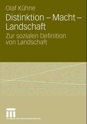 Distinktion - Macht - Landschaft af Olaf Kuhne