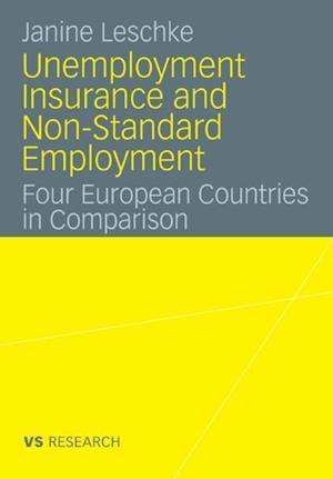 Unemployment Insurance and Non-Standard Employment af Janine Leschke