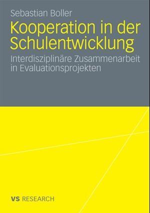 Kooperation in der Schulentwicklung af Sebastian Boller