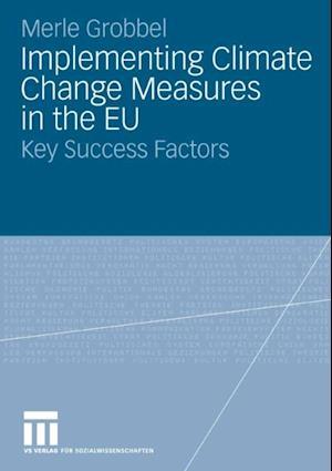 Implementing Climate Change Measures in the EU af Merle Grobbel