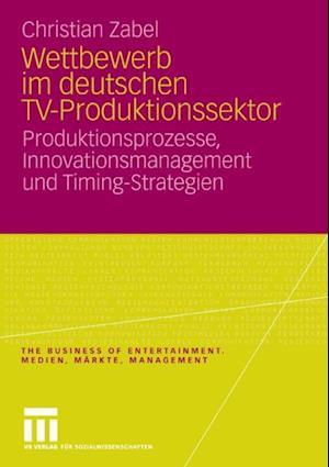 Wettbewerb im deutschen TV-Produktionssektor af Christian Zabel