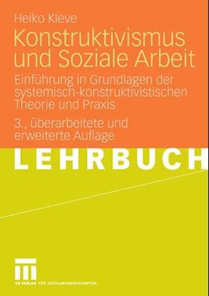 Konstruktivismus und Soziale Arbeit af Heiko Kleve
