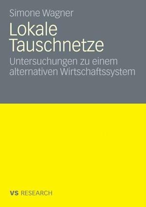 Lokale Tauschnetze af Simone Wagner