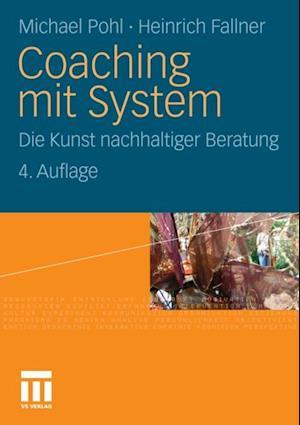 Coaching mit System af Michael Pohl, Heinrich Fallner