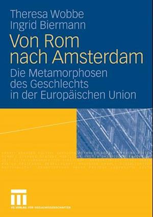 Von Rom nach Amsterdam af Theresa Wobbe, Ingrid Biermann