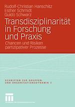 Transdisziplinaritat in Forschung und Praxis af Esther Schmidt, Guido Schwarz, Rudolf-Christian Hanschitz