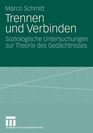 Trennen und Verbinden af Marco Schmitt