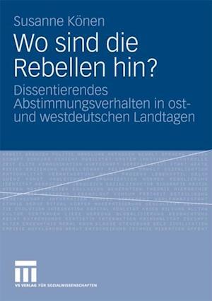 Wo sind die Rebellen hin? af Susanne Konen