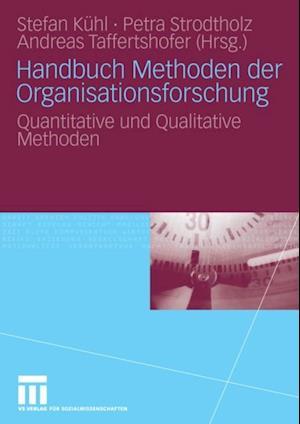 Handbuch Methoden der Organisationsforschung